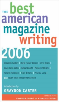 The Best American Magazine Writing 2006, Paperback / softback Book