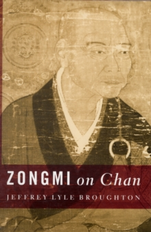 Zongmi on Chan, Hardback Book