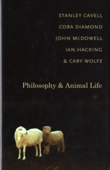Philosophy and Animal Life, Hardback Book