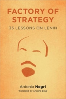 Factory of Strategy : Thirty-Three Lessons on Lenin, Hardback Book