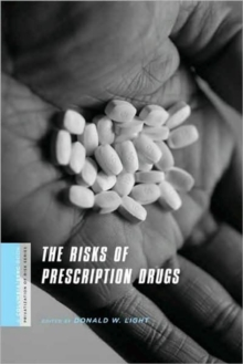 The Risks of Prescription Drugs, Hardback Book
