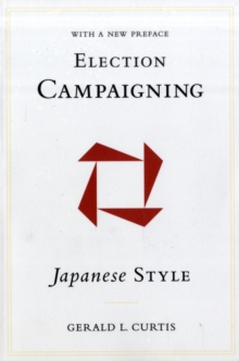 Election Campaigning Japanese Style, Paperback / softback Book