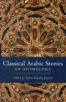 Classical Arabic Stories : An Anthology, Paperback / softback Book