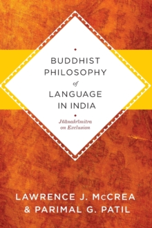 Buddhist Philosophy of Language in India : Jnanasrimitra on Exclusion, Paperback / softback Book