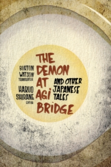 The Demon at Agi Bridge and Other Japanese Tales, Paperback Book