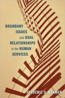 Boundary Issues and Dual Relationships in the Human Services, Hardback Book