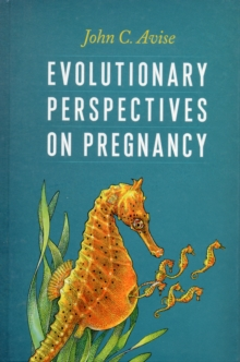 Evolutionary Perspectives on Pregnancy, Hardback Book