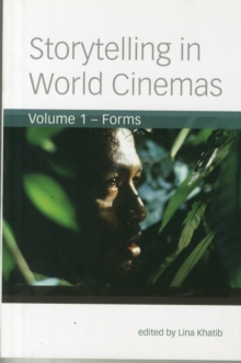 Storytelling in World Cinemas : Forms, Paperback / softback Book
