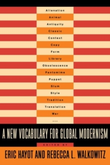 A New Vocabulary for Global Modernism, Hardback Book