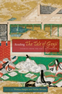 Reading The Tale of Genji : Sources from the First Millennium, Hardback Book