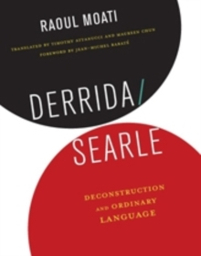 Derrida/Searle : Deconstruction and Ordinary Language, Paperback / softback Book