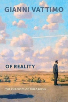Of Reality : The Purposes of Philosophy, Paperback / softback Book