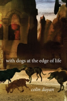 With Dogs at the Edge of Life, Hardback Book