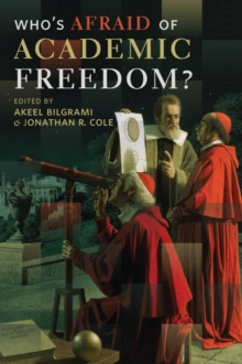 Who's Afraid of Academic Freedom?, Hardback Book