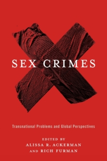 Sex Crimes : Transnational Problems and Global Perspectives, Paperback Book