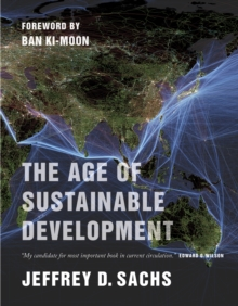 The Age of Sustainable Development, Paperback / softback Book