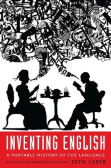 Inventing English : A Portable History of the Language, Paperback / softback Book
