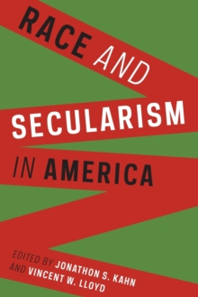 Race and Secularism in America, Paperback Book