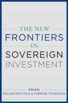 The New Frontiers of Sovereign Investment, Hardback Book