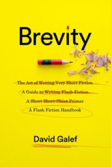 Brevity : A Flash Fiction Handbook, Hardback Book