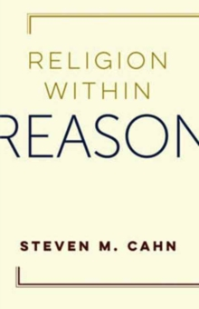 Religion Within Reason, Paperback / softback Book