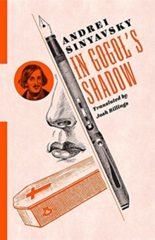 In Gogol's Shadow, Paperback / softback Book