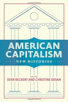 American Capitalism : New Histories, Hardback Book