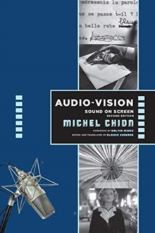 Audio-Vision:  Sound on Screen, Paperback / softback Book