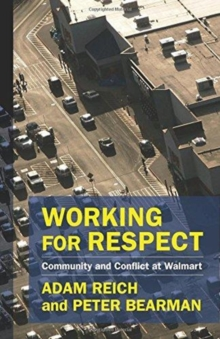 Working for Respect : Community and Conflict at Walmart, Hardback Book