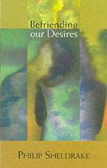 Befriending Our Desires, Paperback / softback Book
