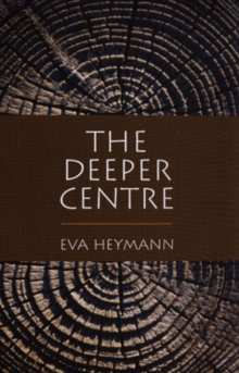 The Deeper Centre, Paperback Book