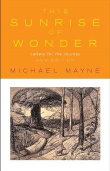 This Sunrise of Wonder : Letters for the Journey, Paperback Book