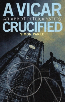 A Vicar, Crucified, Paperback Book