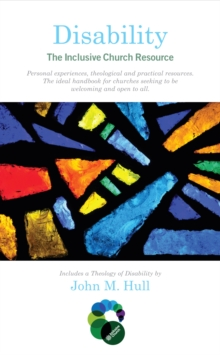Disability: The Inclusive Church Resource, Paperback Book