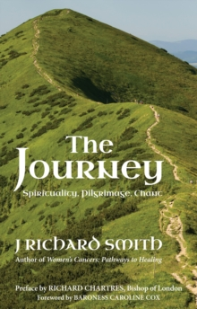 The Journey : Spirituality, Pilgrimage, Chant, Paperback / softback Book