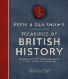 The Peter & Dan Snow's Treasures of British History, Hardback Book