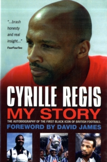 Cyrille Regis My Story, Paperback Book