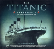The Titanic Experience : The Legend of the Unsinkable Ship, Mixed media product Book