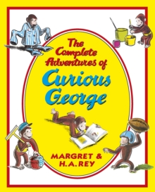 The Complete Adventures of Curious George, Hardback Book