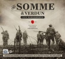 The Somme & Verdun: 1916 Remembered, Hardback Book