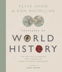 Treasures of World History : The Story Of Civilization in 50 Documents, Hardback Book