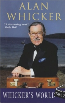 Whicker's World : Take 2, Paperback / softback Book