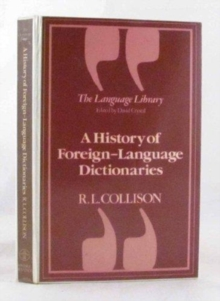 A History Of Foreign-language Dictionaries, Hardback Book