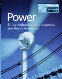 Power : Ethical Debates About Resources and the Environment, Hardback Book
