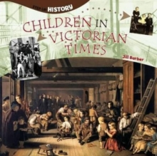 Children in Victorian Times, Paperback Book
