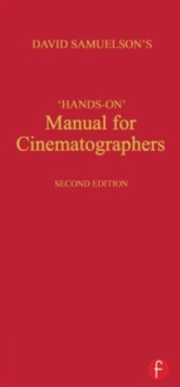 Hands-on Manual for Cinematographers, Hardback Book