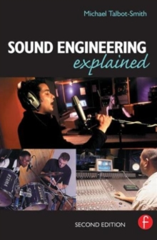 Sound Engineering Explained, Paperback Book