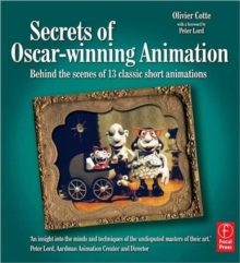 Secrets of Oscar-winning Animation : Behind the Scenes of 13 Classic Short Animations, Paperback Book