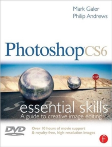 Photoshop CS6: Essential Skills, Paperback Book
