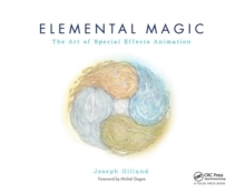 Elemental Magic : The Art of Special Effects Animation v. 1, Paperback Book